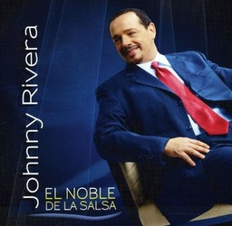 2012 El Noble de la Salsa Johnny Rivera